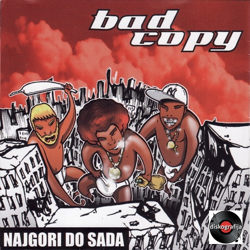 bad copy 2006 - najgori do sada, cover + logo